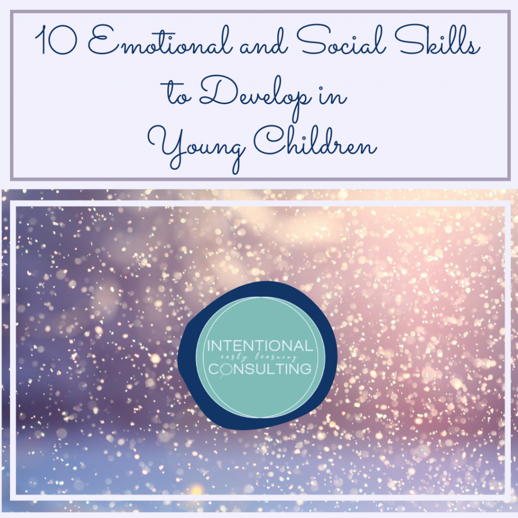 10 Emotional and social Skills to develop in young children