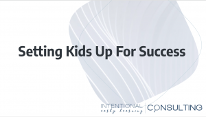 setting up kids for success course